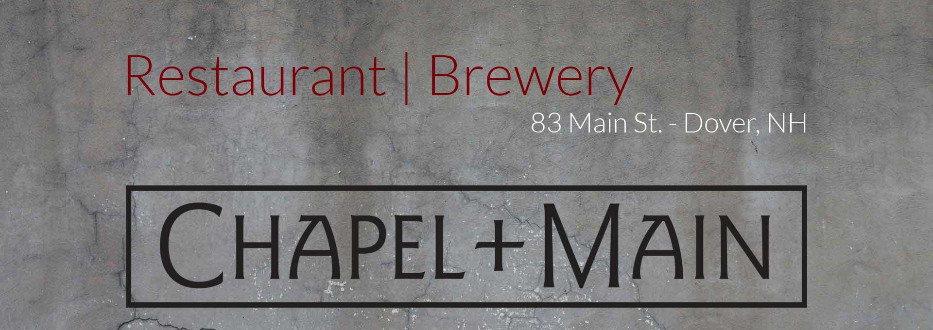 Chapel + Main | Dover, NH | Steak | Dining | Favorites | Cocktails | Brewpub | Craft Beer